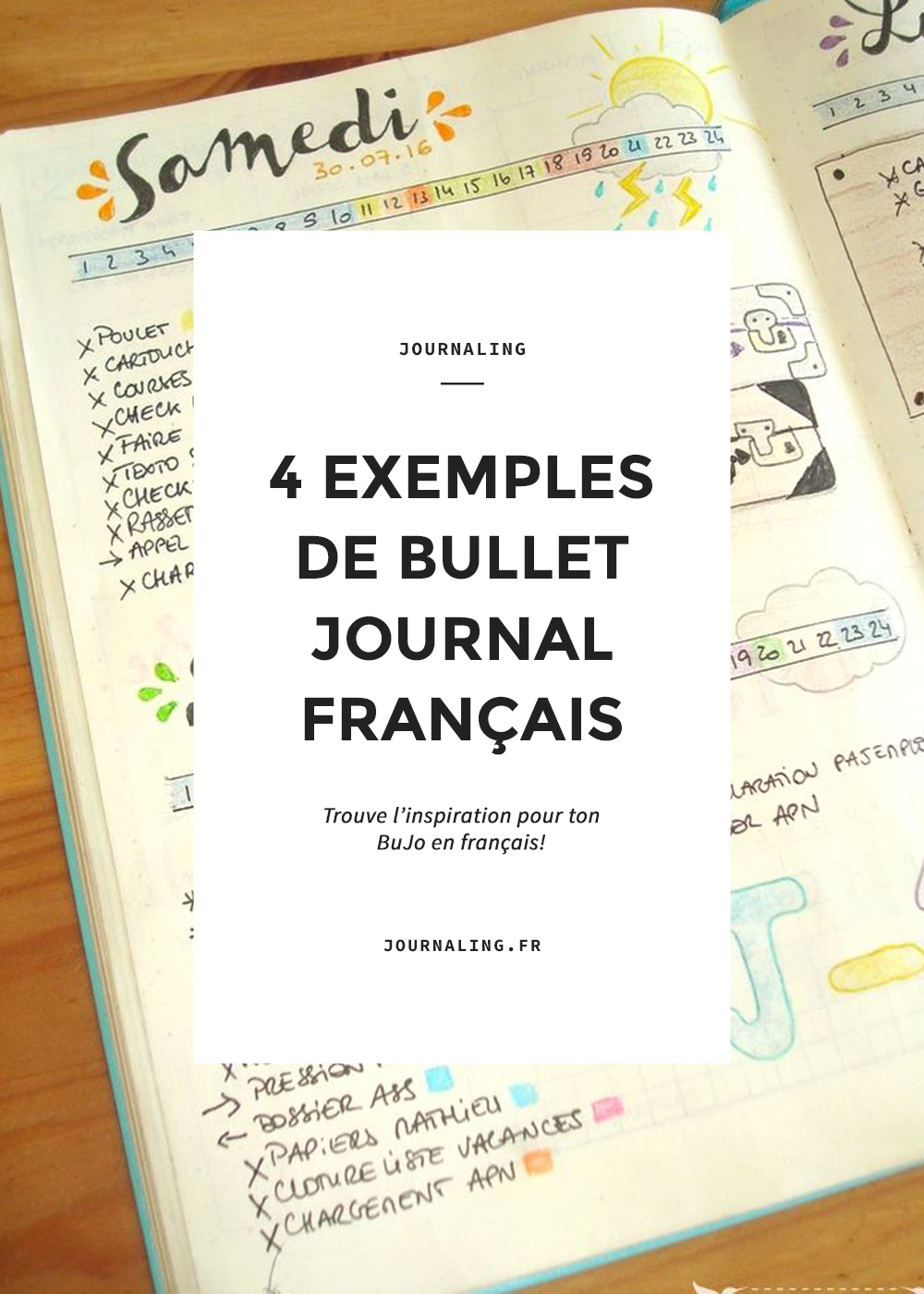 Bullet Journal français: 4 super sources d'inspiration!
