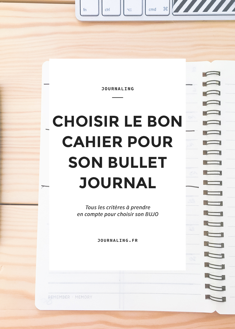 Cahier pour Bullet Journal: bien le choisir!