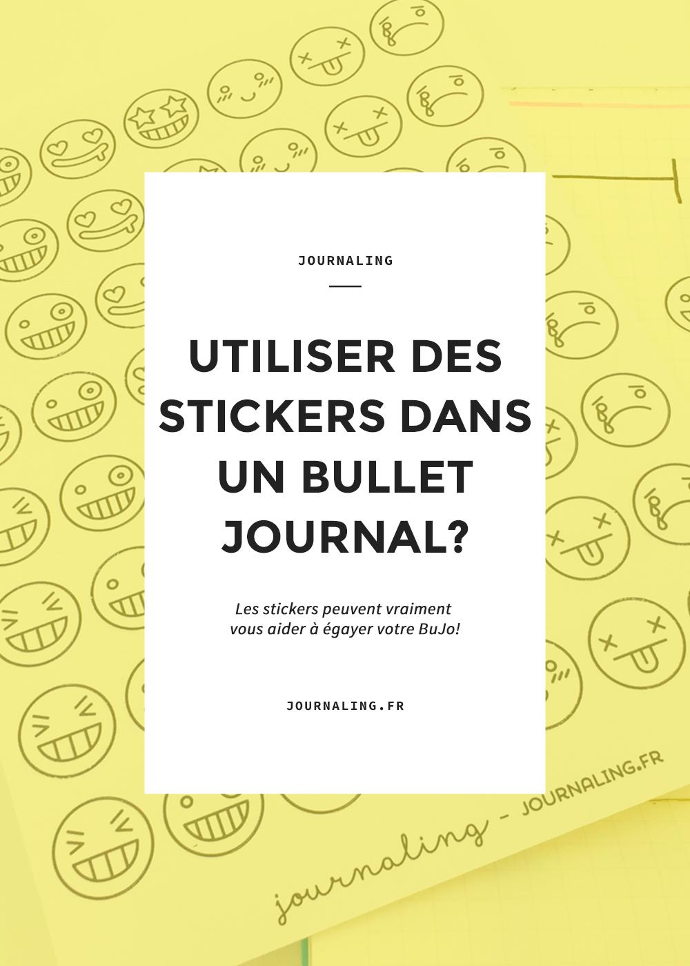 Utiliser des stickers dans un Bullet Journal?
