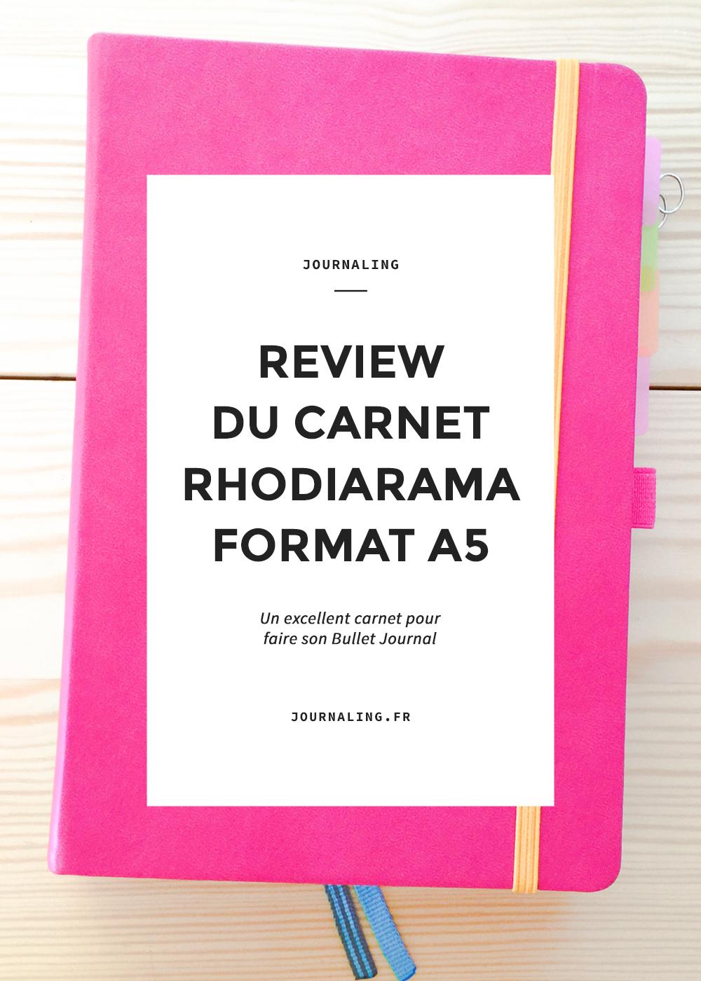 Cahier pour Bullet Journal: test du RHODIARAMA format A5