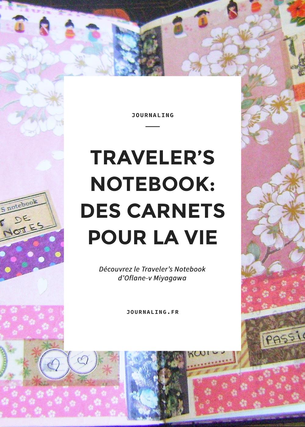 Carnet Midori: le Traveler's Notebook d'Oflane-v Miyagawa