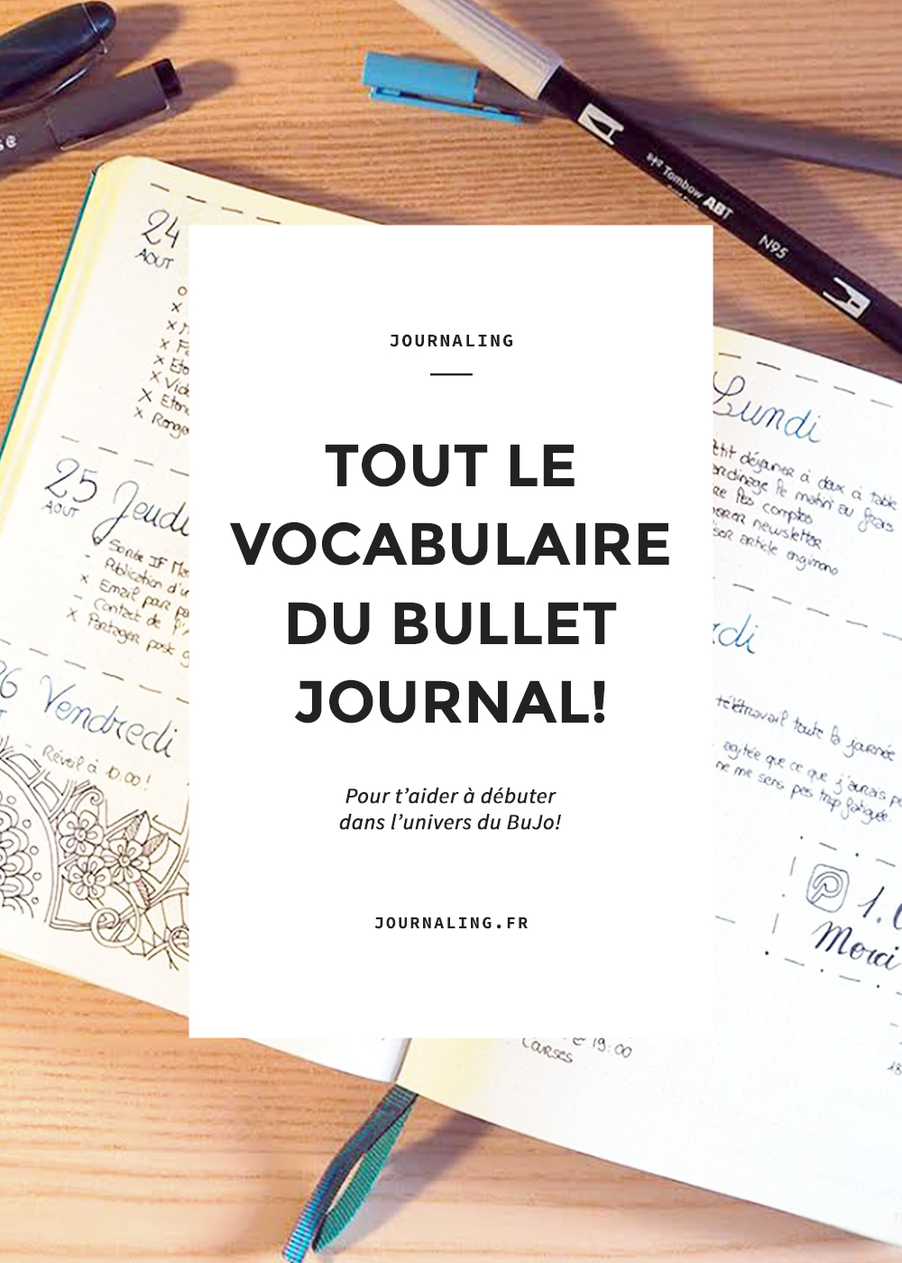 Bullet Journal, tout le vocabulaire pour comprendre le concept