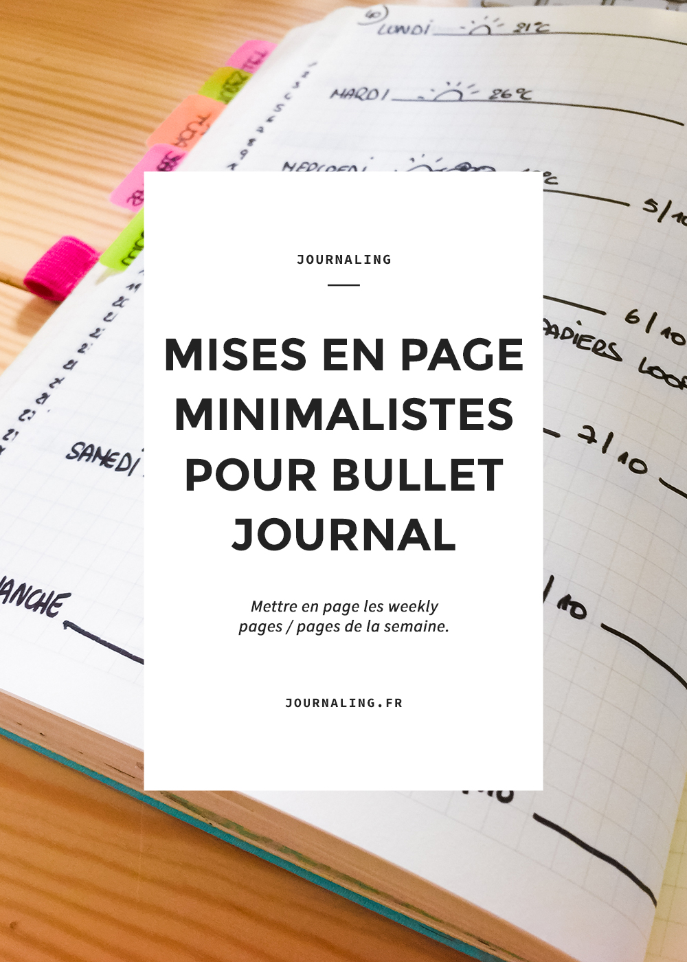 weekly page bullet journal  mises en page minimalistes