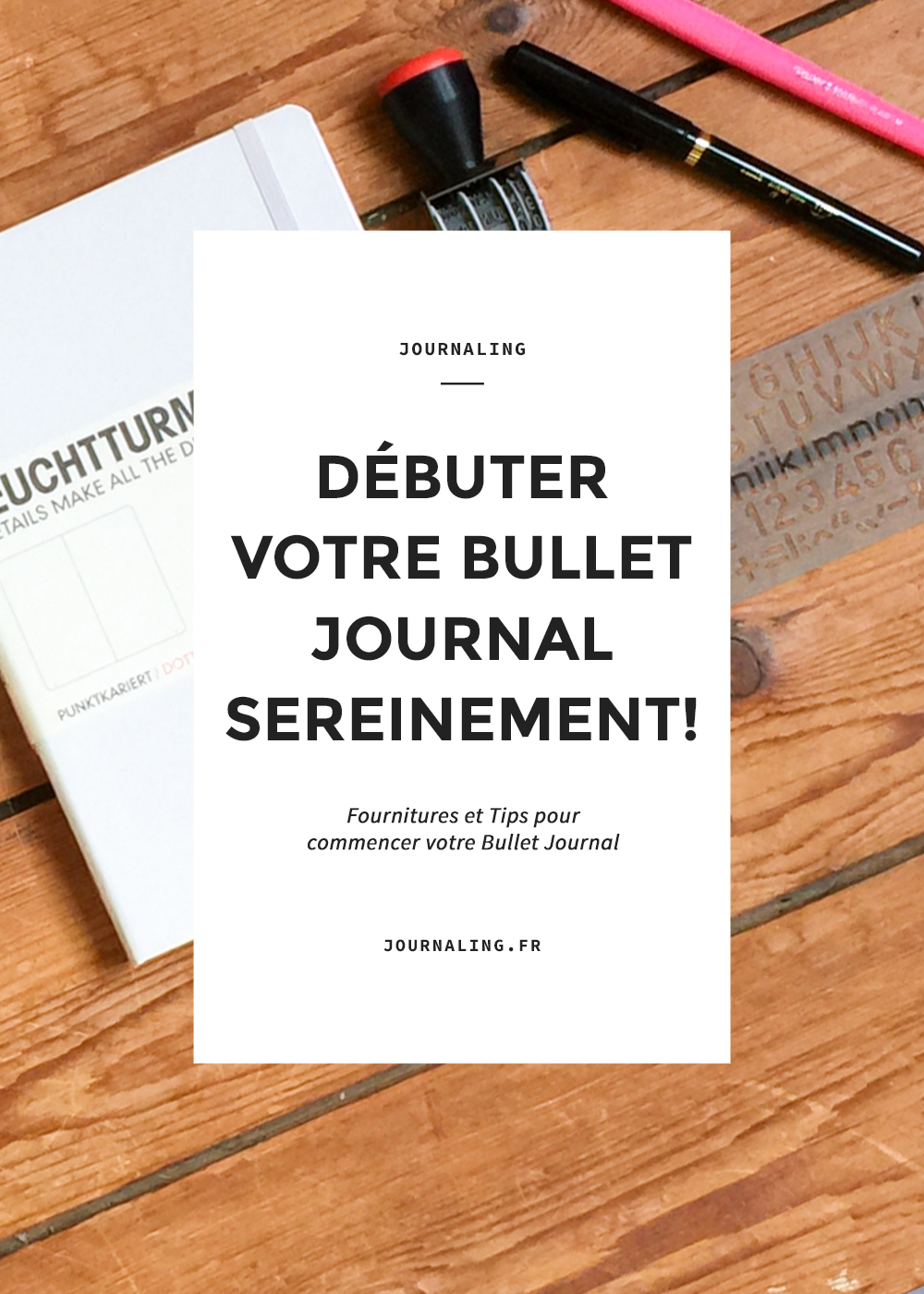 Commencer un Bullet Journal: fournitures et tips indispensables