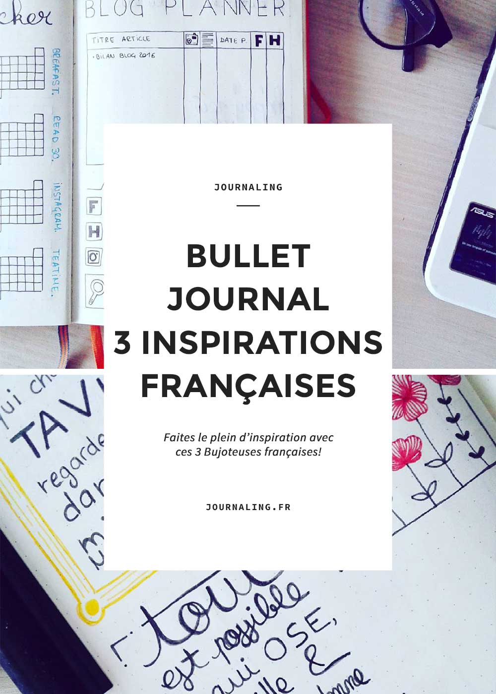 Bullet Journal français: 3 nouvelles inspirations