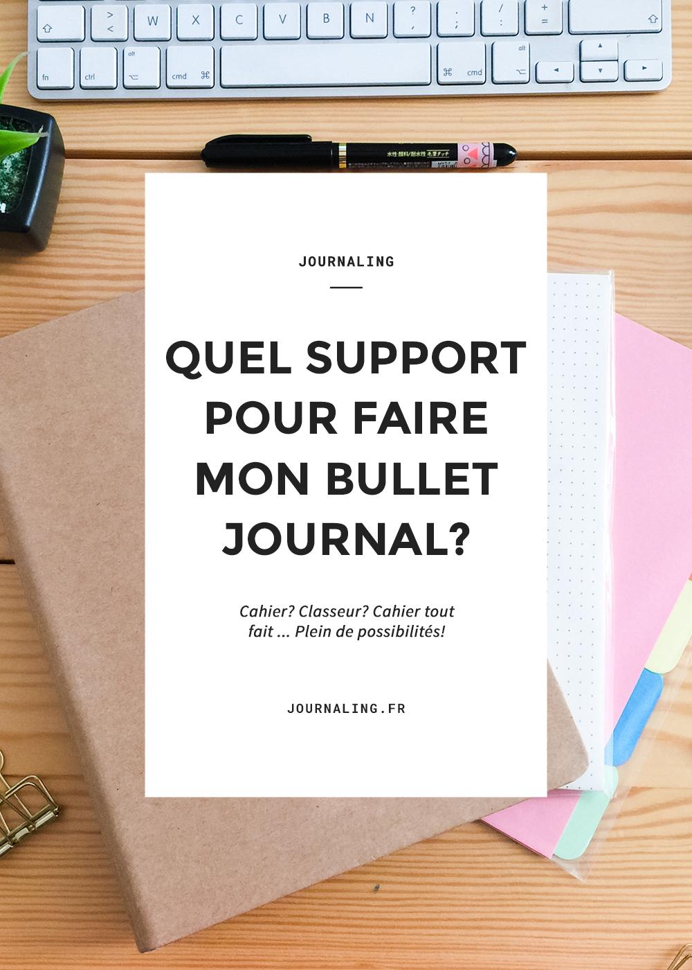 Quel support pour mon Bullet Journal?