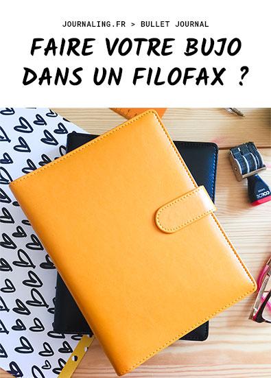 Faire votre Bullet journal dans un Filofax ?