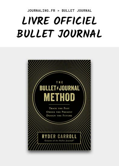 Livre Bullet Journal: ENFIN! La méthode officielle!